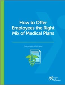 how to offer the right mix of medical plans