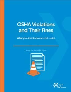 OSHA Violations and Their Fines Axcet HR