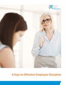 6 Keys to Effective Employee Discipline