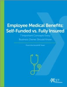 Employee Medical Benefits - Self Funded v Fully Insured