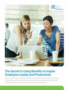 The Secret to Using Benefits to Inspire Employee Loyalty and Productivity